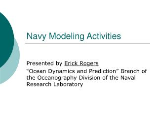 Navy Modeling Activities