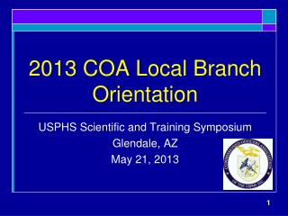 2013 COA Local Branch Orientation