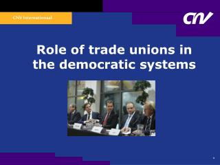 Role of trade unions in the democratic systems