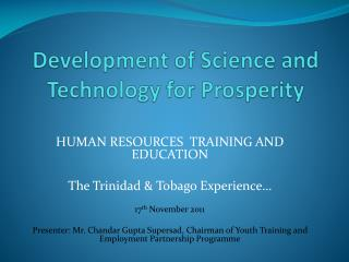 Development of  Science and Technology for Prosperity