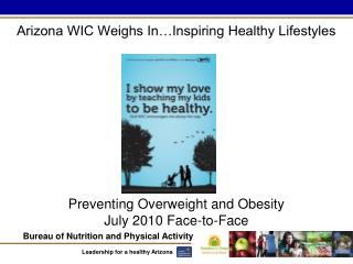 Preventing Overweight and Obesity July 2010 Face-to-Face