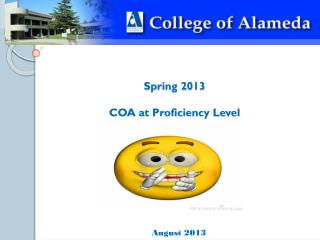 Spring 2013 COA at Proficiency Level