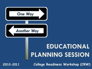 Educational Planning Session