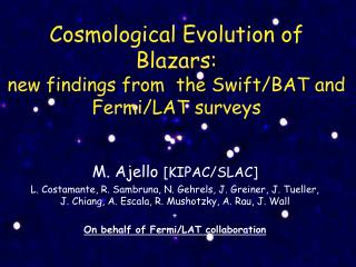 Cosmological Evolution of Blazars:  new findings from  the Swift/BAT and Fermi/LAT surveys