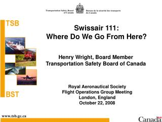 Swissair 111:  Where Do We Go From Here ?