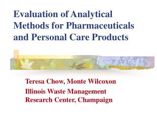 Evaluation of Analytical Methods for Pharmaceuticals and Personal Care Products