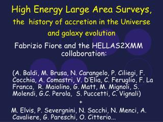 High Energy Large Area Surveys,  the  history of accretion in the Universe and galaxy evolution
