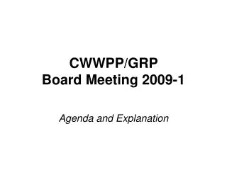CWWPP/GRP  Board Meeting 2009-1