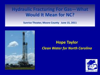 Hydraulic Fracturing For Gas—What Would It Mean for NC?