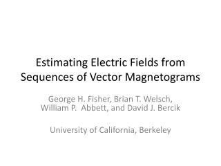 Estimating Electric Fields from Sequences of Vector Magnetograms