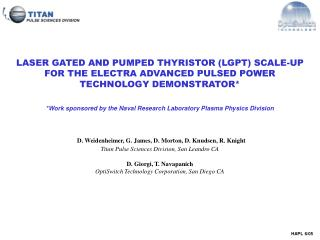 LASER GATED AND PUMPED THYRISTOR (LGPT) SCALE-UP FOR THE ELECTRA ADVANCED PULSED POWER