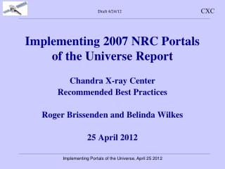 Implementing 2007 NRC Portals of the Universe Report