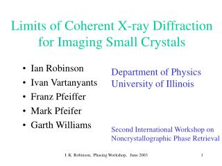 Limits of Coherent X-ray Diffraction for Imaging Small Crystals