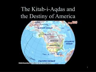 The Kitab-i-Aqdas and  the Destiny of America