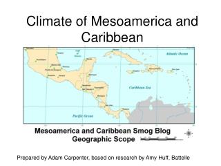 Climate of Mesoamerica and Caribbean