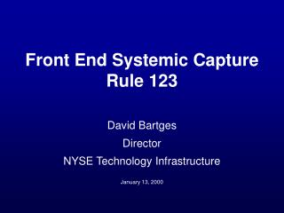 Front End Systemic Capture Rule 123