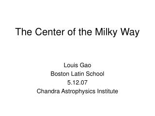 The Center of the Milky Way
