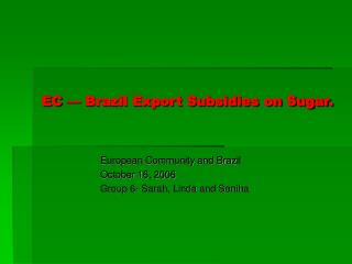EC — Brazil Export Subsidies on Sugar.