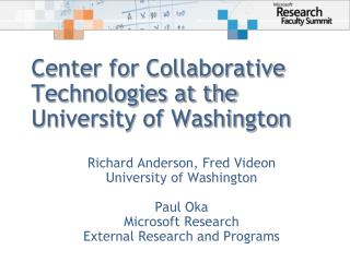 Center for Collaborative  Technologies at the  University of Washington