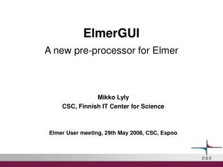ElmerGUI A new pre-processor for Elmer