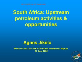 South Africa: Upstream petroleum activities & opportunities