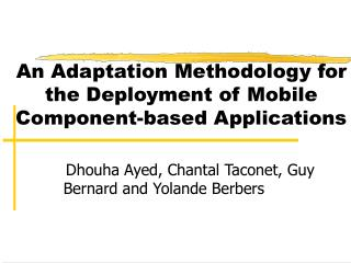 An Adaptation Methodology for the Deployment of Mobile Component-based Applications