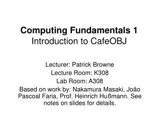 Computing Fundamentals 1 Introduction to CafeOBJ