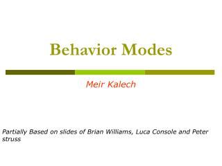 Behavior Modes