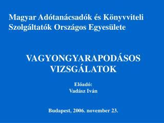 Magyar Adótanácsadók és Könyvviteli Szolgáltatók Országos Egyesülete