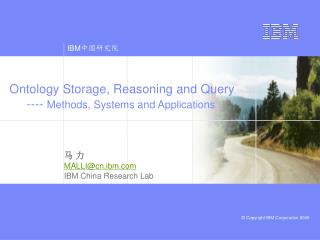 Ontology Storage, Reasoning and Query      ----  Methods, Systems and Applications