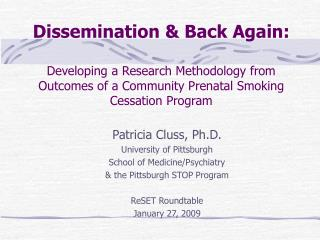 Dissemination & Back Again: Developing a Research Methodology from Outcomes of a Community Prenatal Smoking Cessation Pr