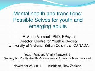 Mental health and transitions: Possible Selves for youth and emerging adults