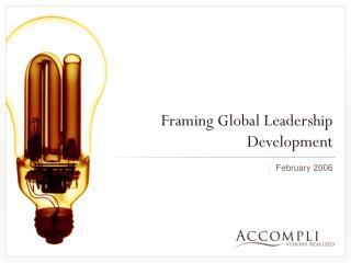 Framing Global Leadership Development
