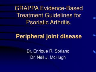GRAPPA Evidence-Based Treatment Guidelines for Psoriatic Arthritis. Peripheral joint disease