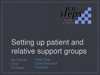 Setting up patient and relative support groups