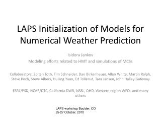 LAPS Initialization of Models for Numerical Weather Prediction