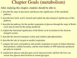 Chapter Goals (metabolism)