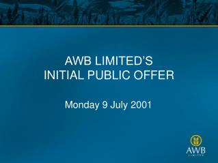 AWB LIMITED'S INITIAL PUBLIC OFFER