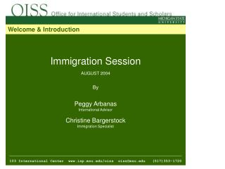 Immigration Session AUGUST 2004 By