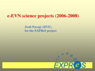 e-EVN science projects (2006-2008)