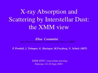 X-ray Absorption and Scattering by Interstellar Dust: the XMM view
