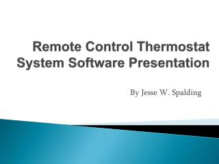 Remote Control Thermostat System Software Presentation