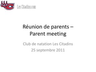 Réunion de parents –  Parent meeting
