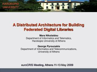 A Distributed Architecture for Building  Federated Digital Libraries