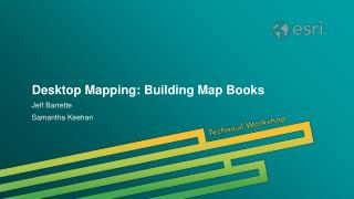 Desktop Mapping: Building Map Books