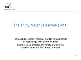 The Thirty-Meter Telescope (TMT)