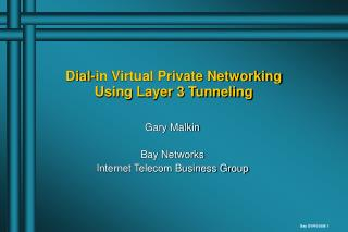Dial-in Virtual Private Networking Using Layer 3 Tunneling