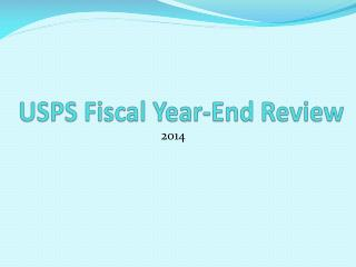 USPS Fiscal Year-End Review