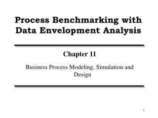 Process Benchmarking with Data Envelopment Analysis