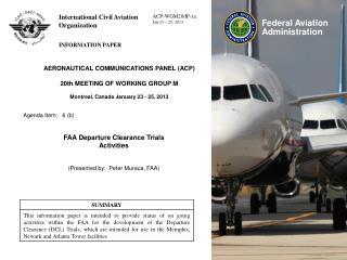 AERONAUTICAL COMMUNICATIONS PANEL (ACP) 20th MEETING OF WORKING GROUP M